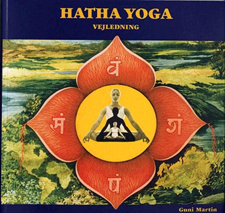 Hatha Yoga af Guni Martin