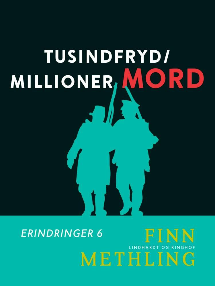 Tusindfryd/Millioner mord af Finn Methling