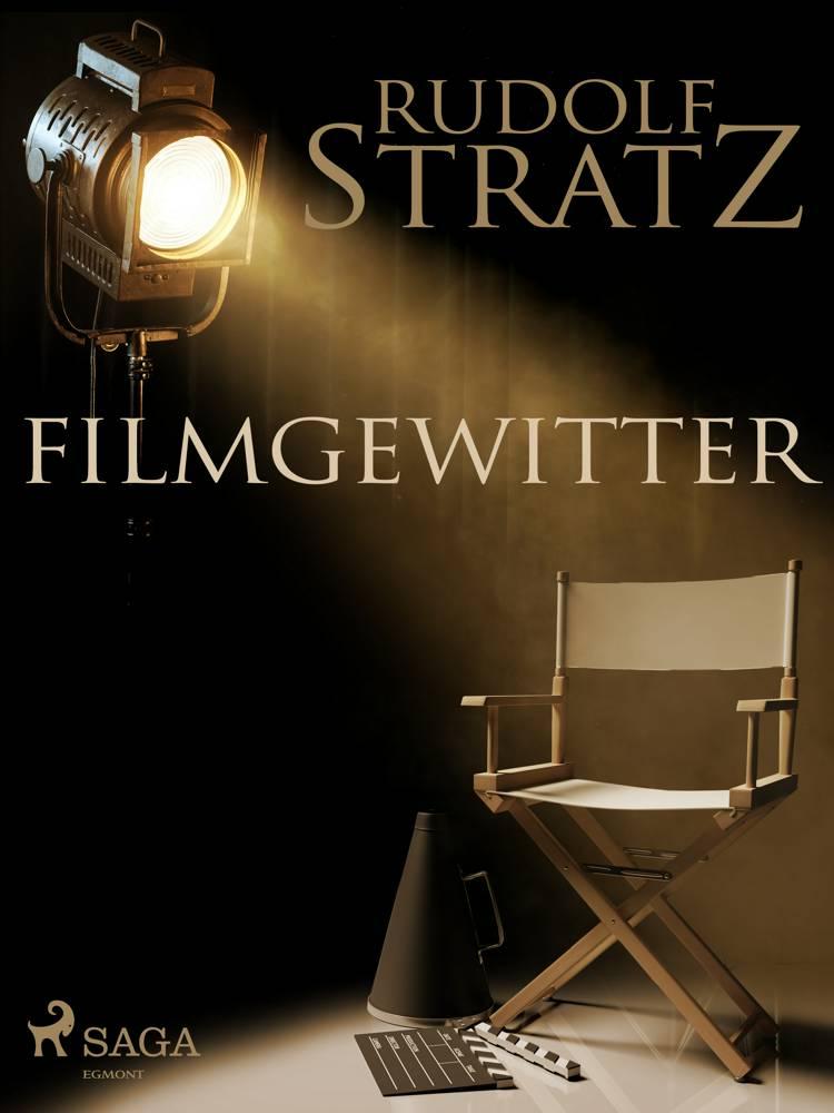 Filmgewitter af Rudolf Stratz