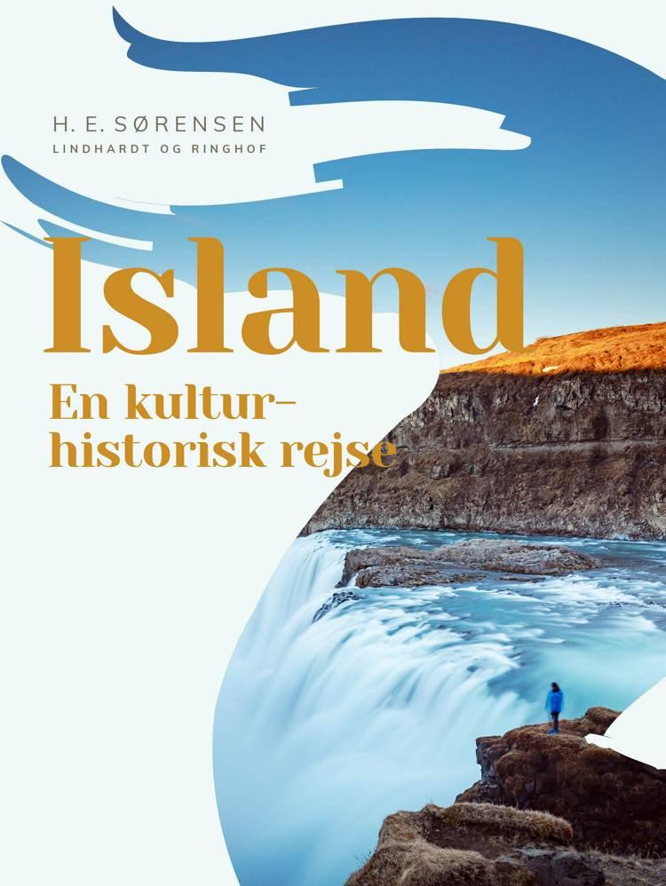 Island. En kulturhistorisk rejse af H. E. Sørensen
