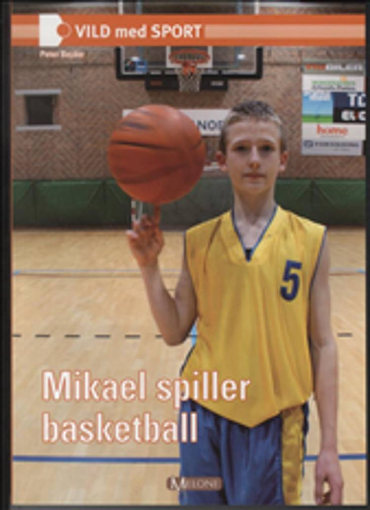 Mikael spiller basketball af Peter Bejder