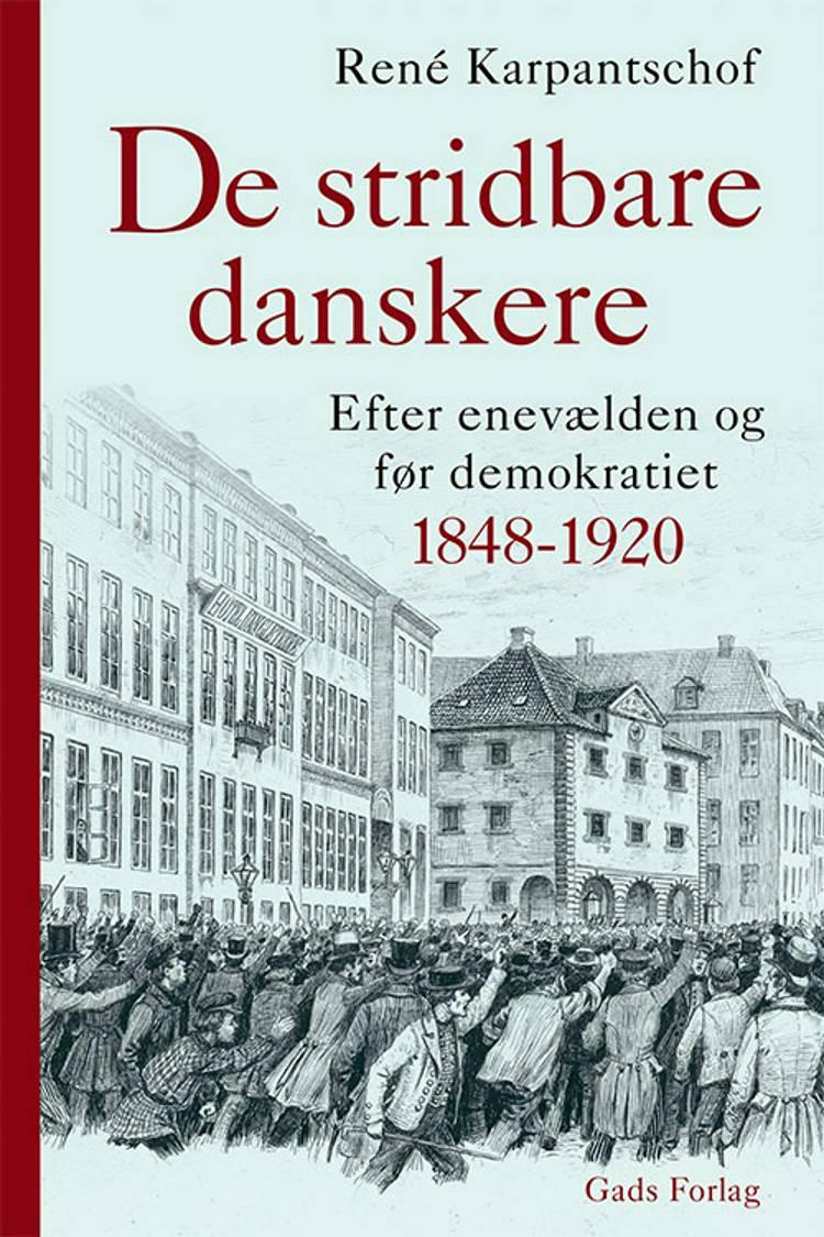 De stridbare danskere af René Karpantschof