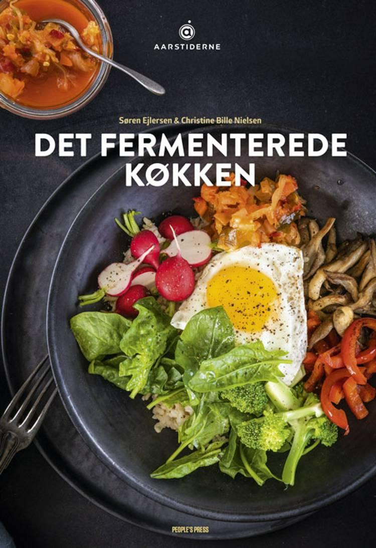 Det fermenterede køkken af Søren Ejlersen og Christine Bille Nielsen