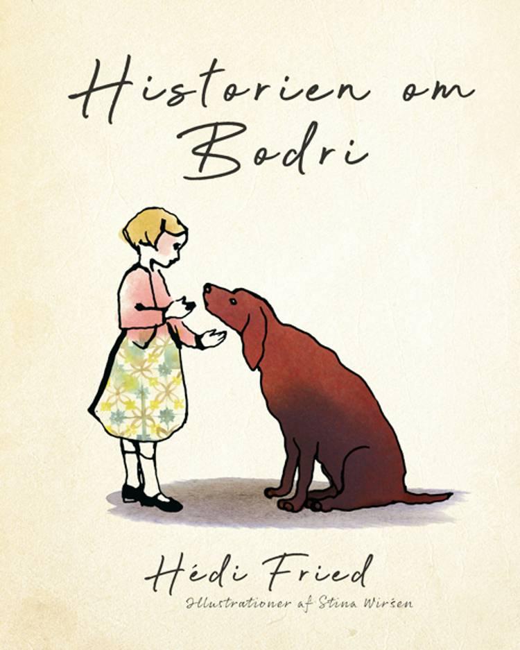 Historien om Bodri af Hédi Fried
