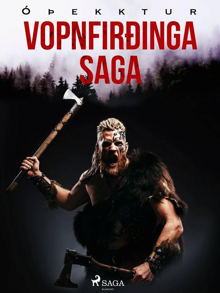 Vopnfirðinga saga af Óþekktur
