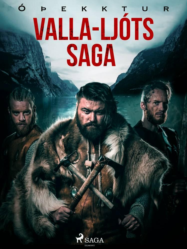 Valla-Ljóts saga af Óþekktur
