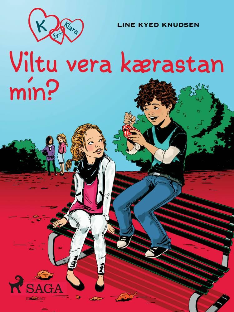 K fyrir Klara 2 - Viltu vera kærastan mín? af Line Kyed Knudsen