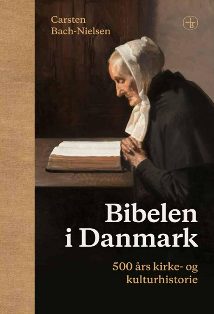 Bibelen i Danmark af Carsten Bach-Nielsen