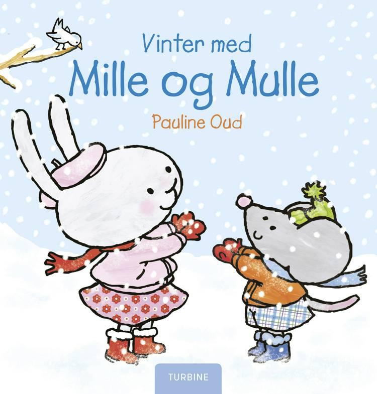 Vinter med Mille og Mulle af Pauline Oud
