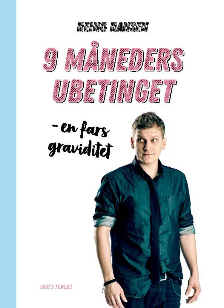 9 måneders ubetinget af Heino Hansen