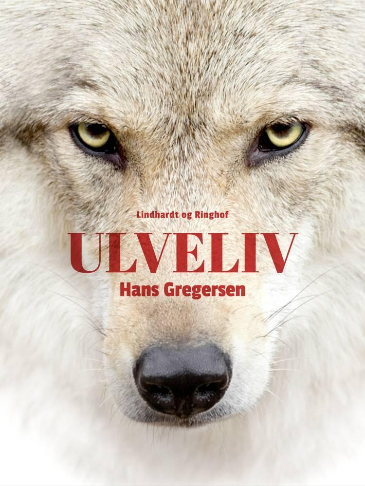 Ulveliv af Hans Gregersen