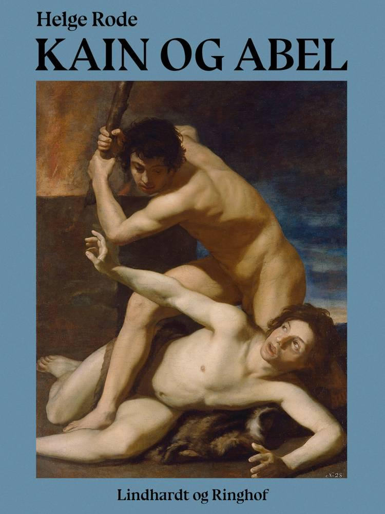 Kain og Abel af Helge Rode