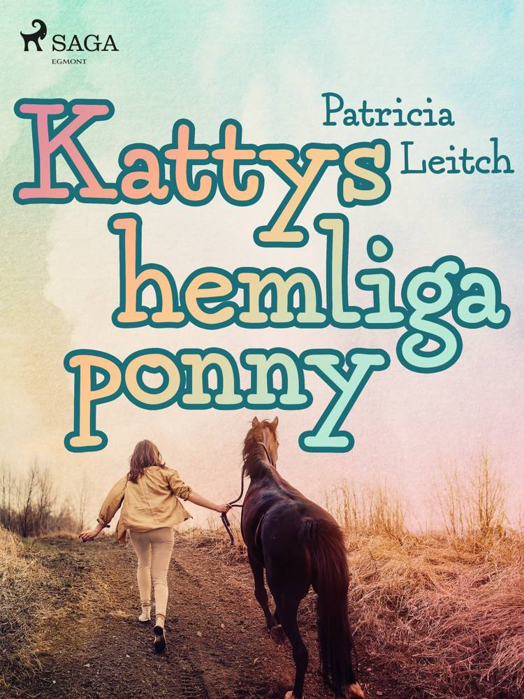 Kattys hemliga ponny af Patricia Leitch