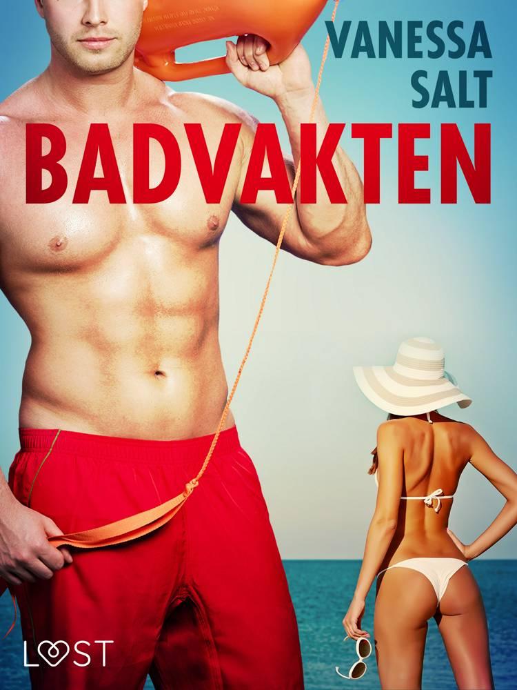 Badvakten - erotisk novell af Vanessa Salt