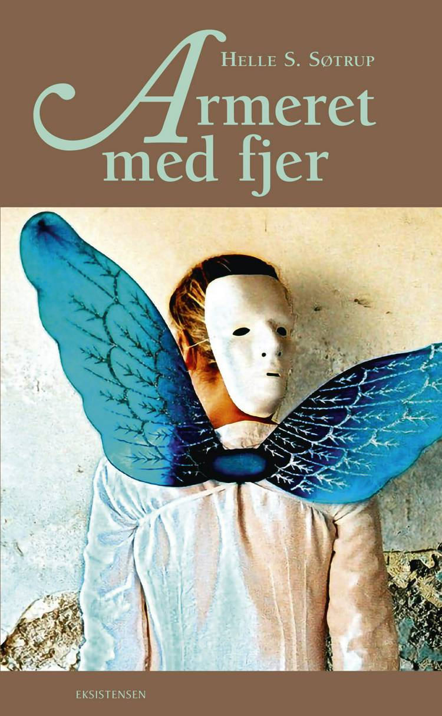 Armeret med fjer af Helle S. Søtrup