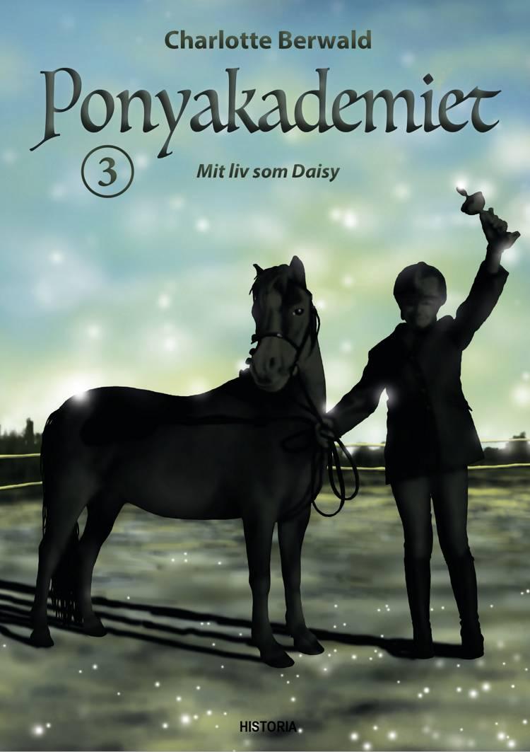Ponyakademiet 3 af Charlotte Berwald