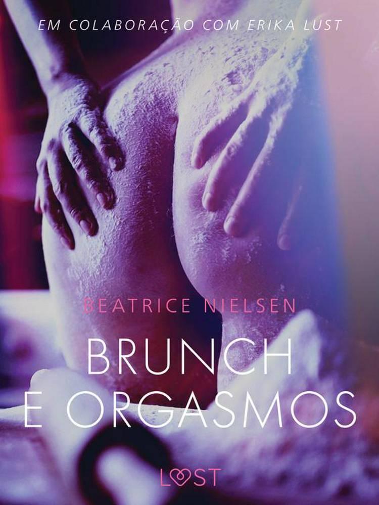 Brunch e Orgasmos - Conto erótico af Beatrice Nielsen