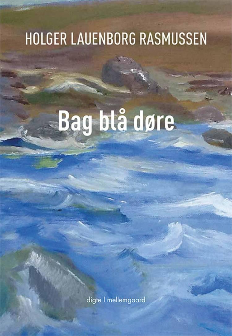 Bag blå døre af Holger Lauenborg Rasmusen