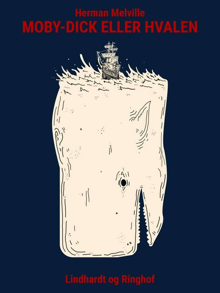 Moby-Dick eller Hvalen af Herman Melville