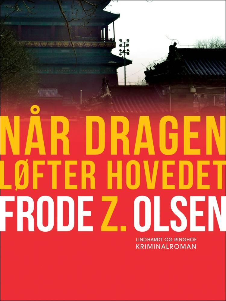 Når dragen løfter hovedet af Frode Z. Olsen