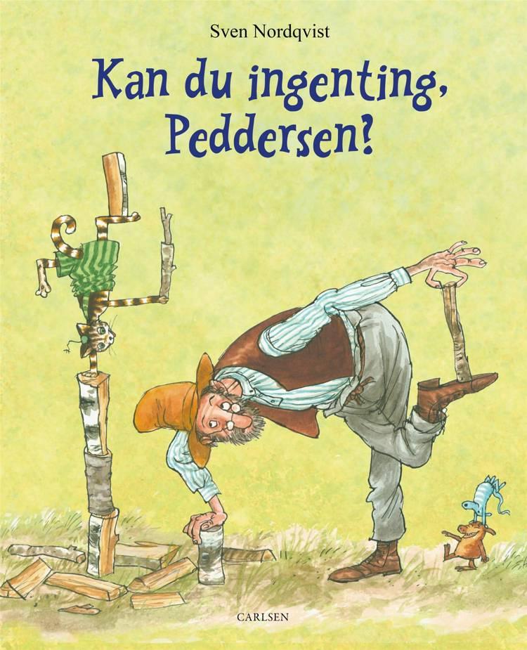 Kan du ingenting, Peddersen? af Sven Nordqvist