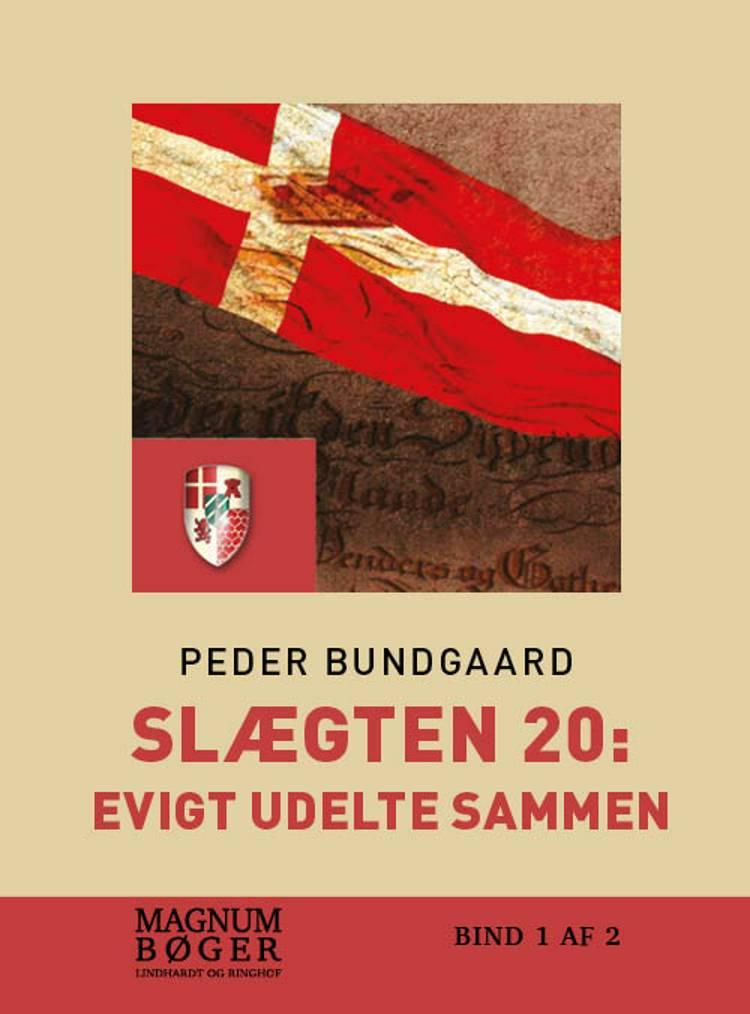 Slægten 20: Evigt udelte sammen (Storskrift) af Peder Bundgaard