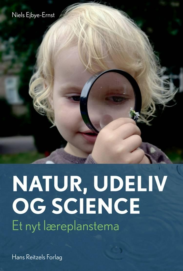 Natur, udeliv og science af Niels Ejbye-Ernst