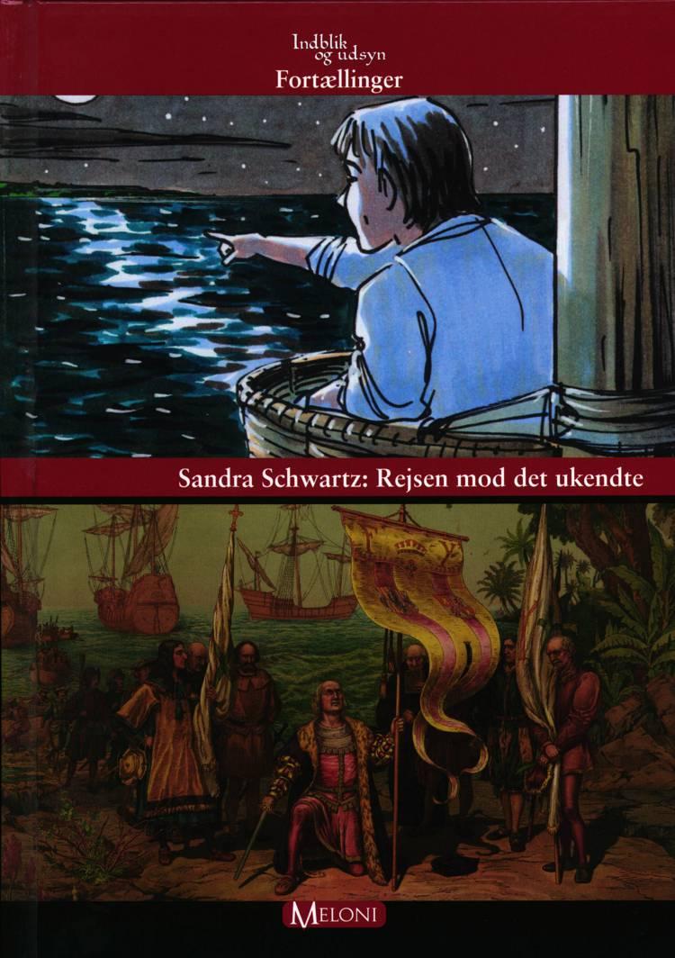 Rejsen mod det ukendte af Sandra Schwartz