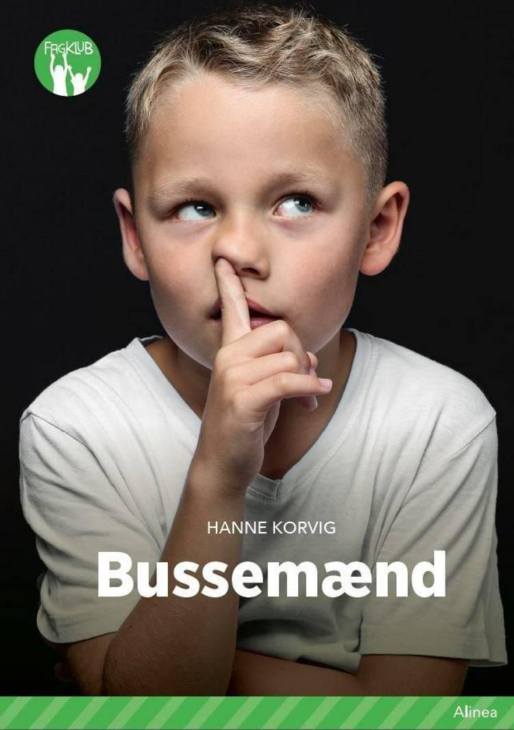 Bussemænd, Grøn Fagklub af Hanne Korvig
