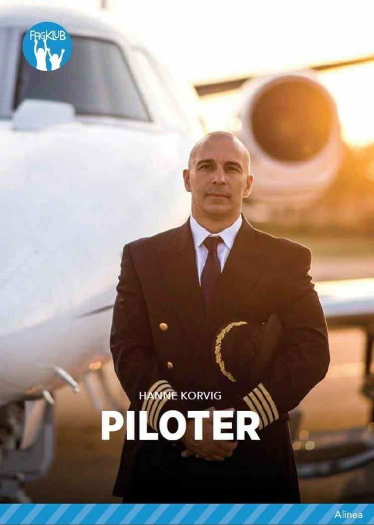 Piloter, Blå Fagklub af Hanne Korvig