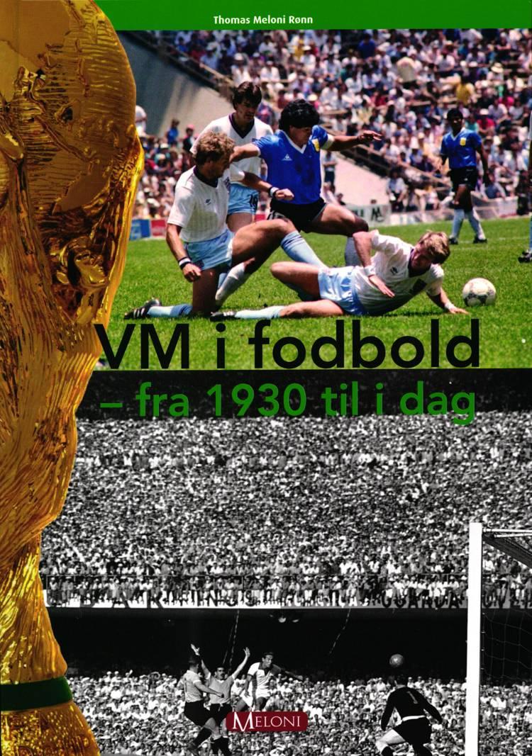 VM i fodbold af Thomas Meloni Rønn