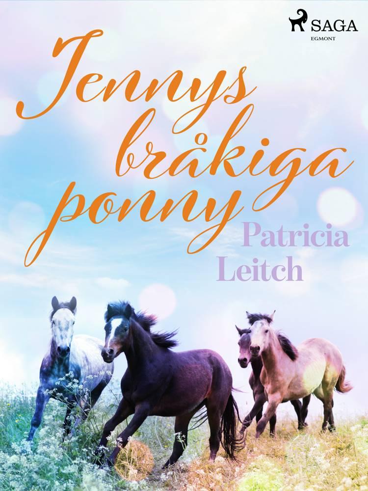Jennys bråkiga ponny af Patricia Leitch
