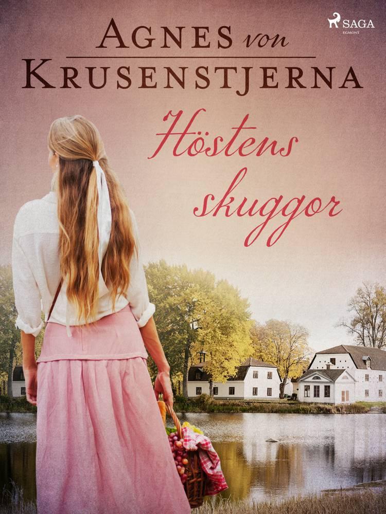 Höstens skuggor af Agnes Von Krusenstjerna