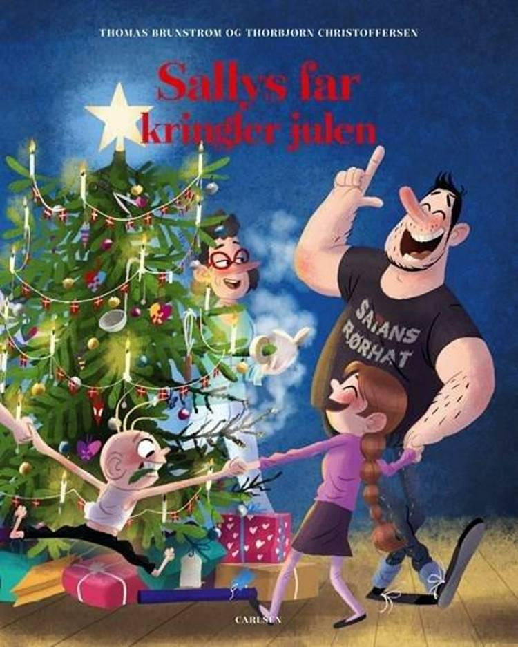 Sallys far kringler julen af Thomas Brunstrøm og Thorbjørn Christoffersen