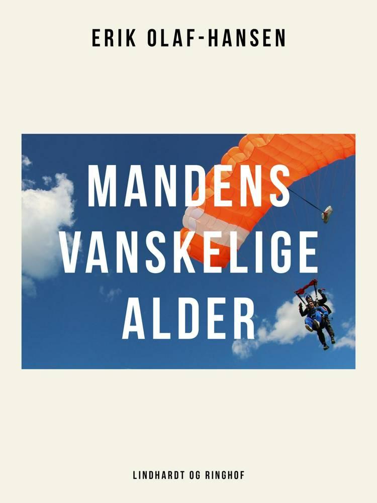 Mandens vanskelige alder af Erik Olaf Hansen