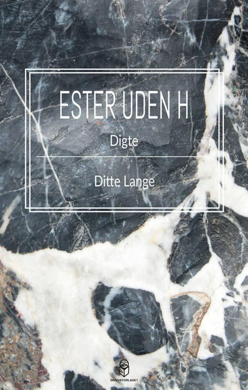 Ester uden H af Ditte Lange