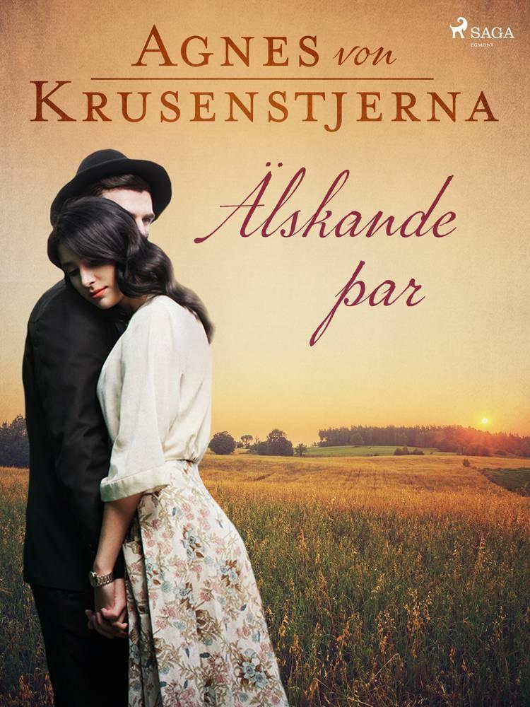 Älskande par af Agnes Von Krusenstjerna