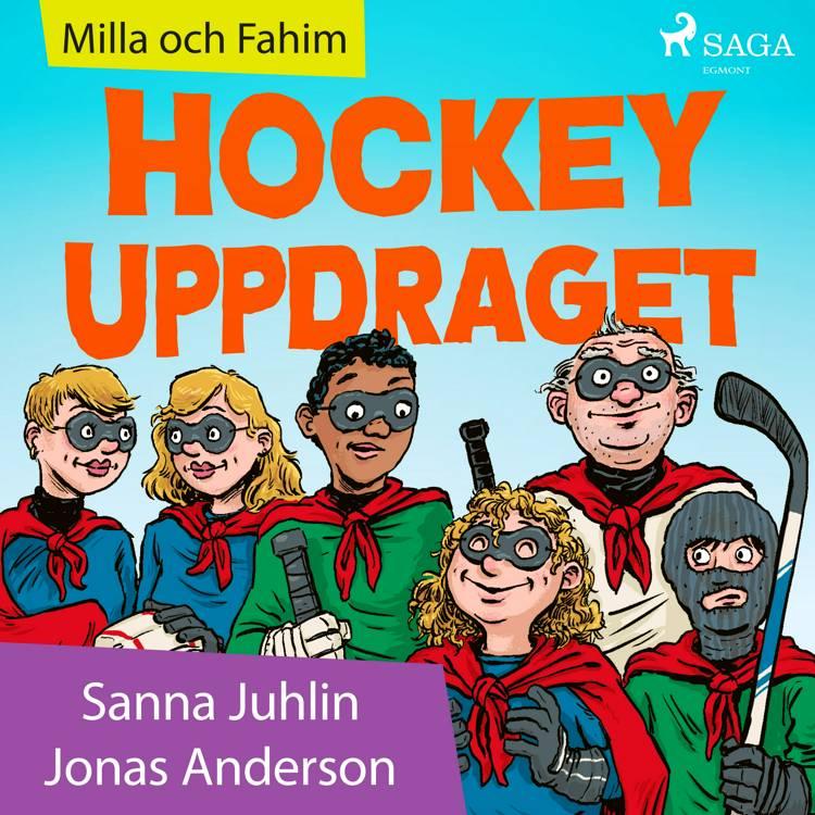 Hockeyuppdraget af Sanna Juhlin