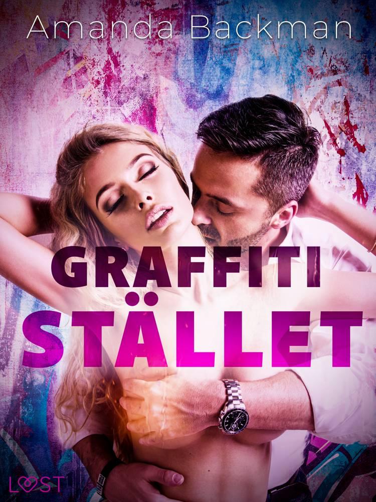 Graffitistället - erotisk novell af Amanda Backman