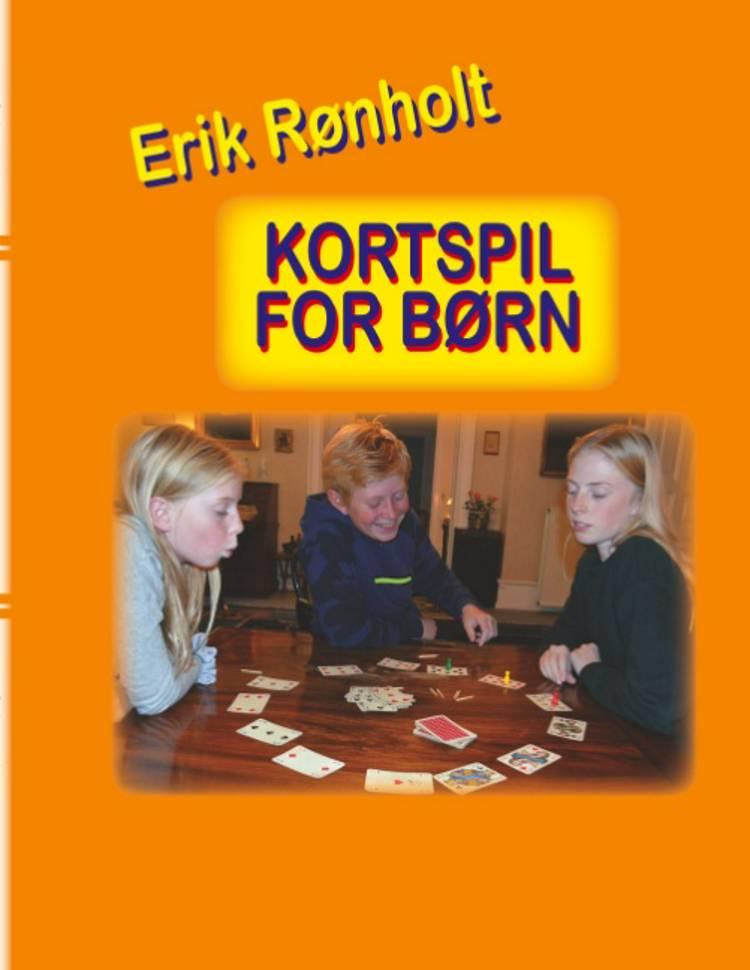 Kortspil for børn af Erik Rønholt