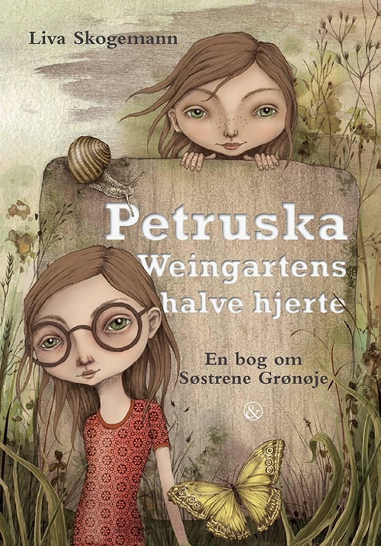 Petruska Weingartens halve hjerte af Liva Skogemann