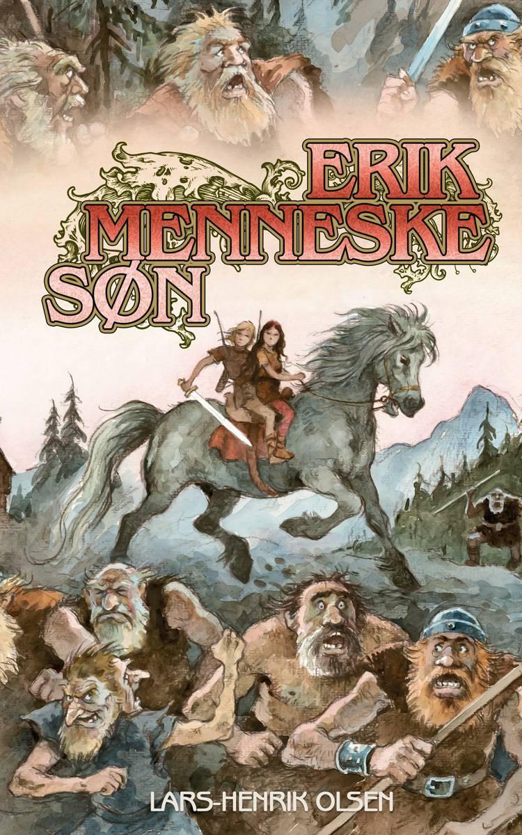 Erik Menneskesøn af Lars-Henrik Olsen