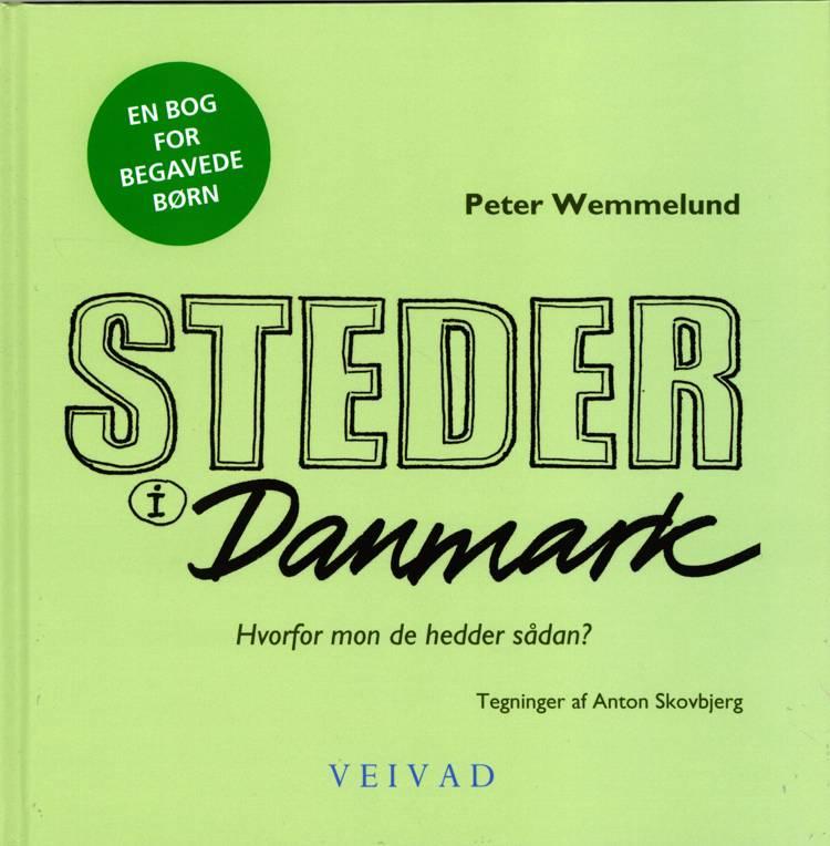 Steder i Danmark af Peter Wemmelund