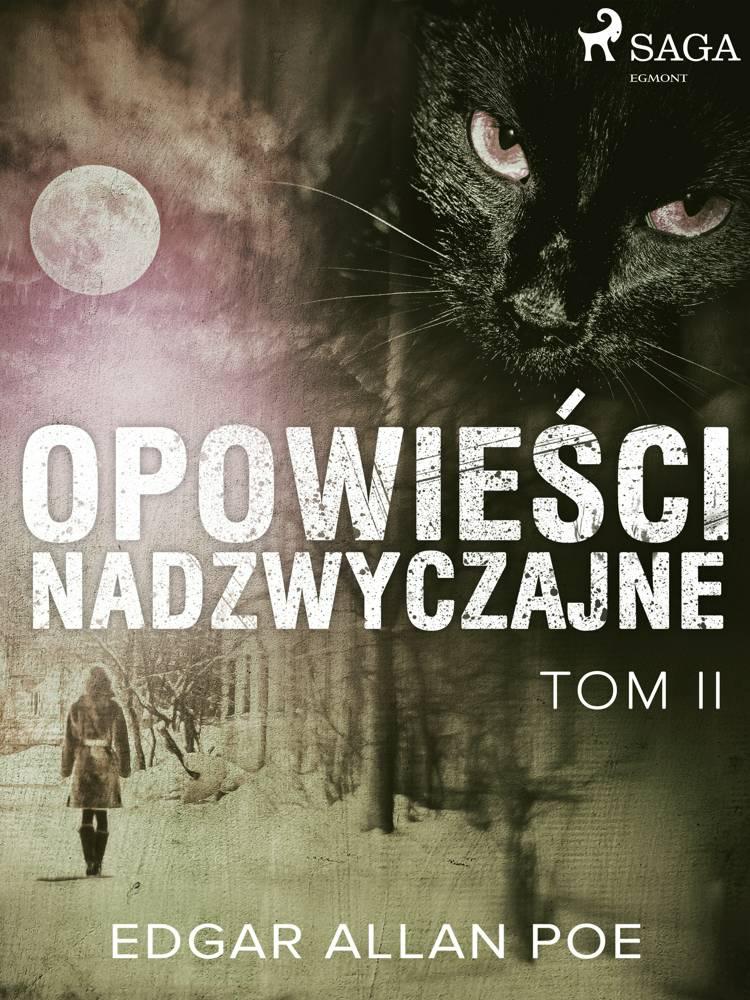 Opowieści nadzwyczajne - Tom II af Edgar Allan Poe