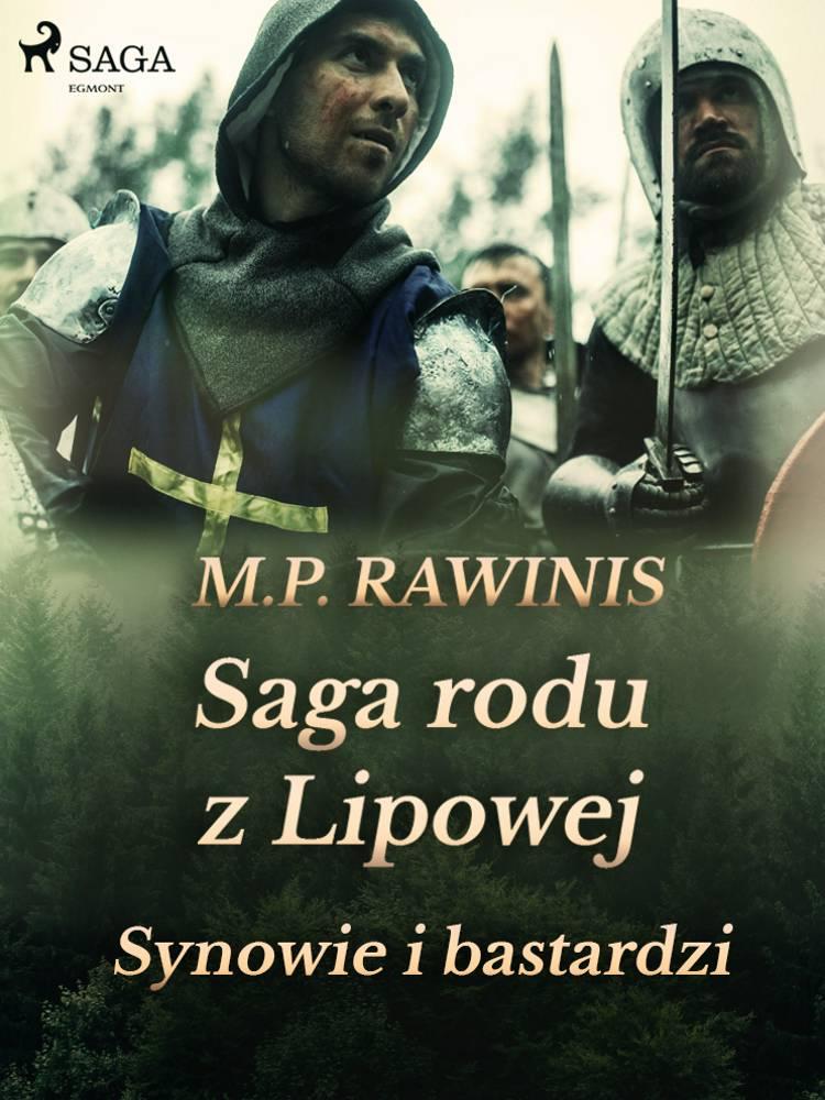 Saga rodu z Lipowej 4: Synowie i bastardzi af Marian Piotr Rawinis