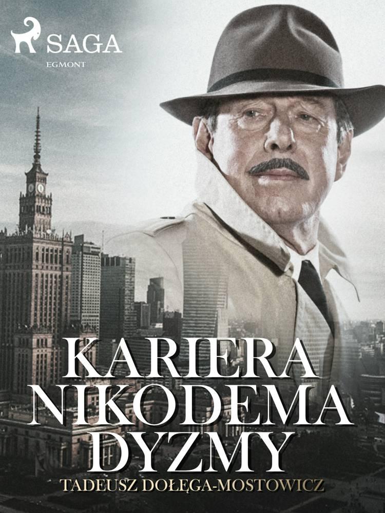 Kariera Nikodema Dyzmy af Tadeusz Dołęga-Mostowicz