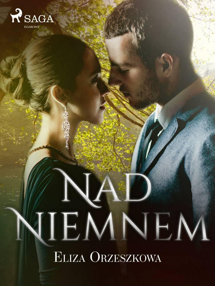 Nad Niemnem af Eliza Orzeszkowa