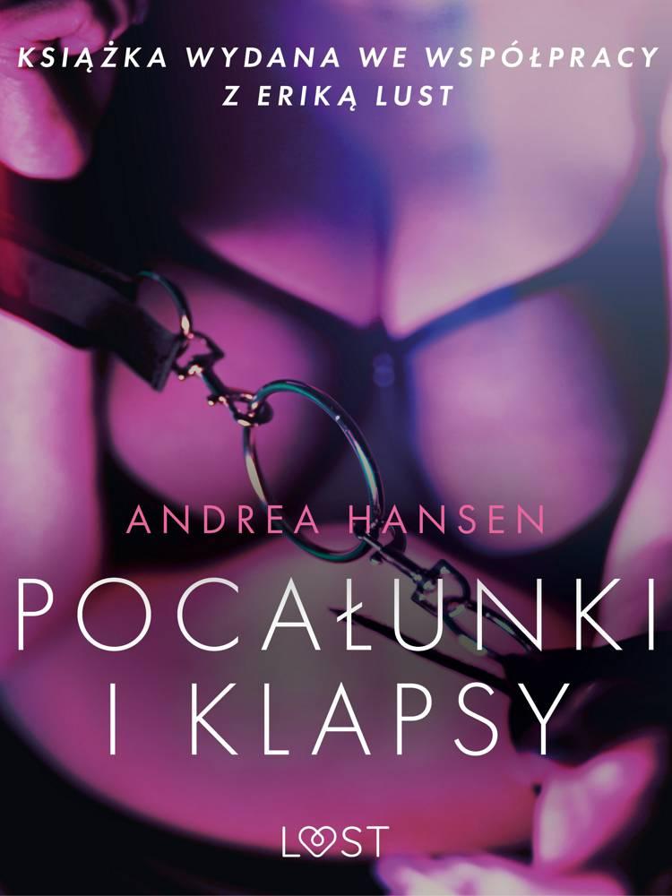 Pocałunki i klapsy - opowiadanie erotyczne af Andrea Hansen
