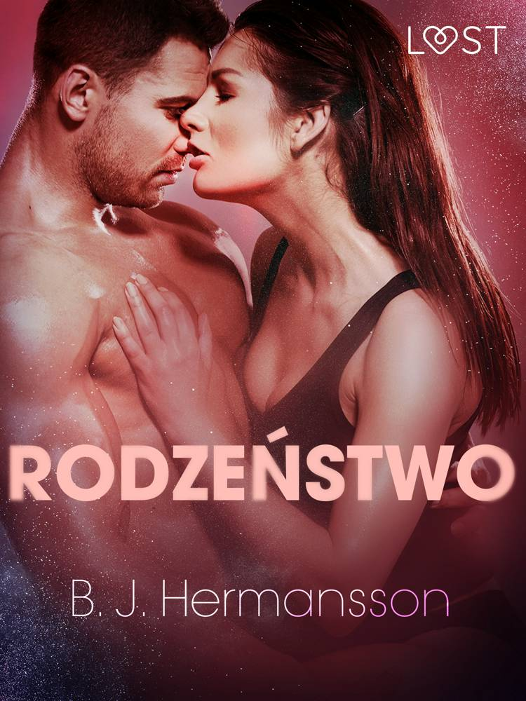 Rodzeństwo - opowiadanie erotyczne af B. J. Hermansson