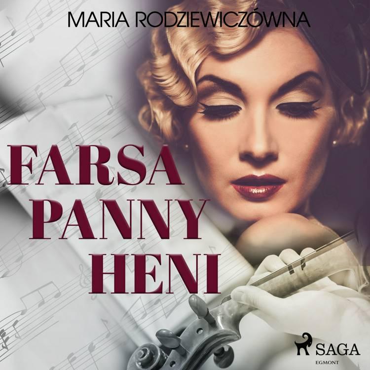 Farsa Panny Heni af Maria Rodziewiczówna